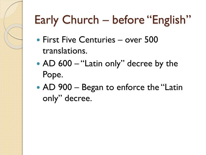 Early church before english