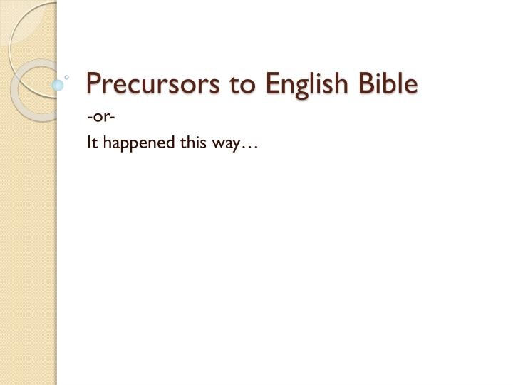 Precursors to English Bible