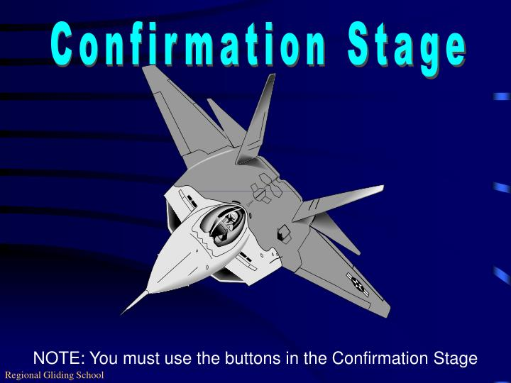 Confirmation Stage