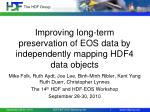 improving long term preservation of eos data by independently mapping hdf4 data objects