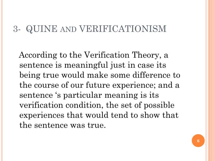 3-  QUINE and VERIFICATIONISM