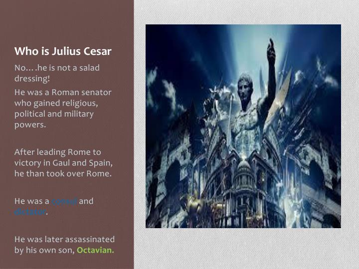 Who is Julius Cesar