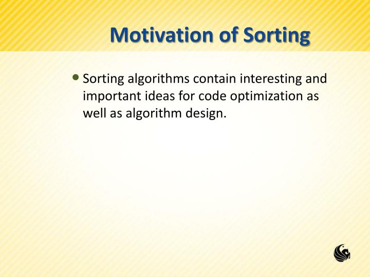 Motivation of Sorting