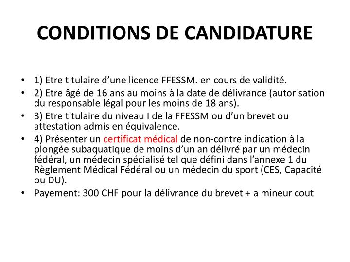 Conditions de candidature