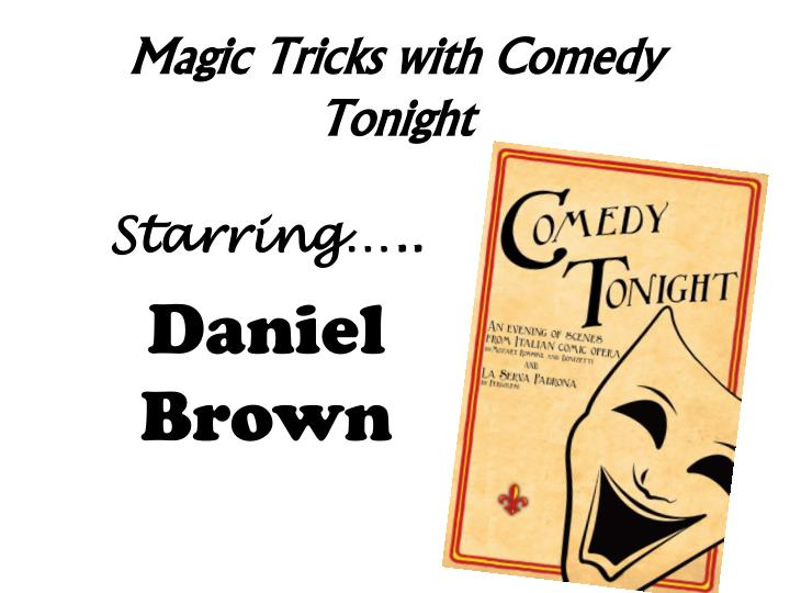 Magic Tricks with Comedy Tonight