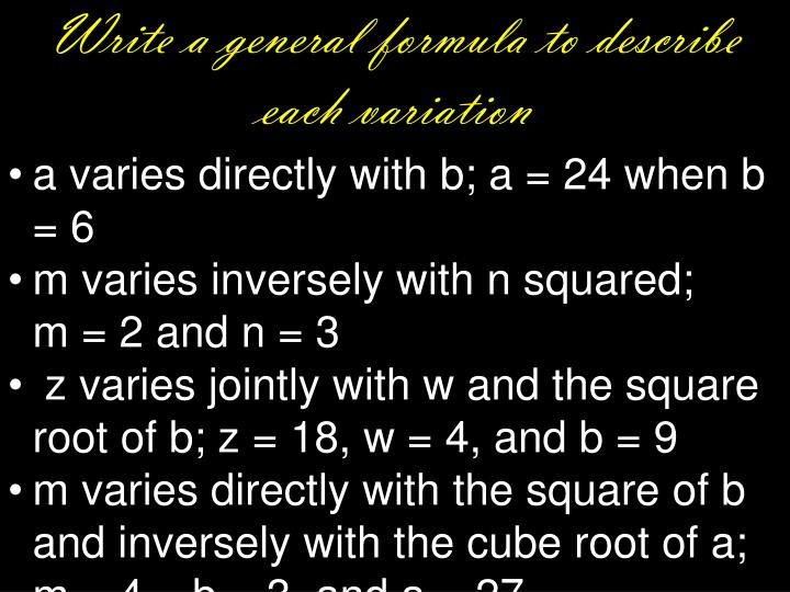 Write a general formula to describe each variation