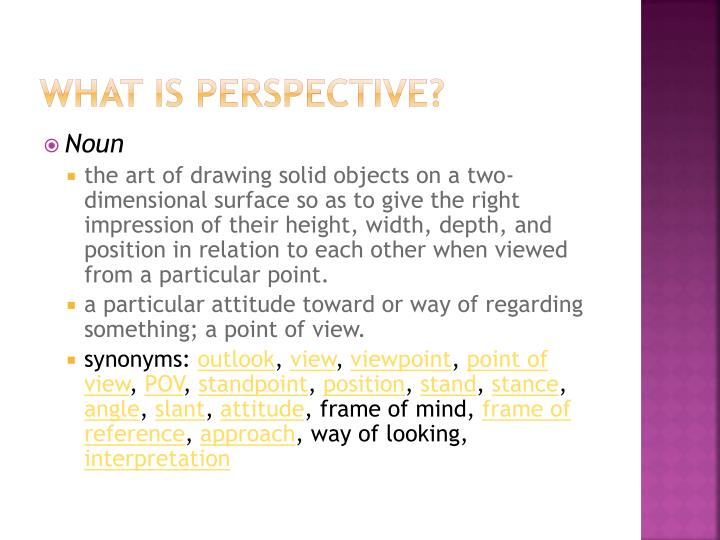 What is perspective?