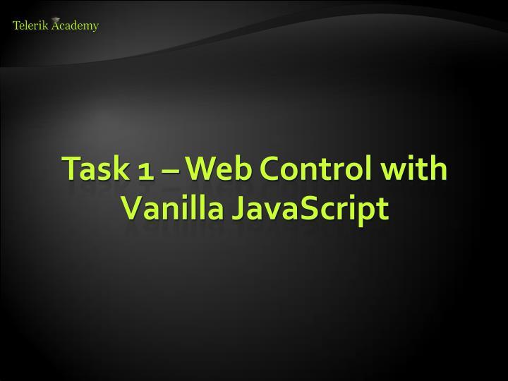 Task 1 – Web Control with Vanilla JavaScript