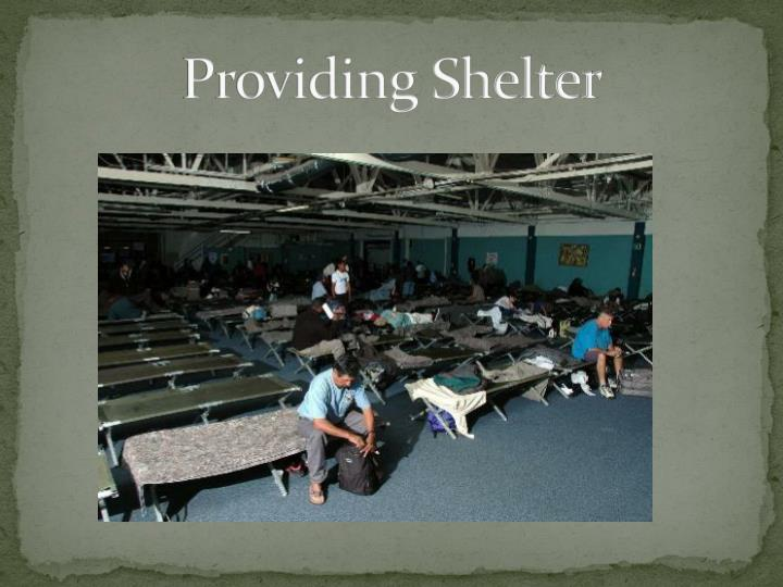 Providing Shelter