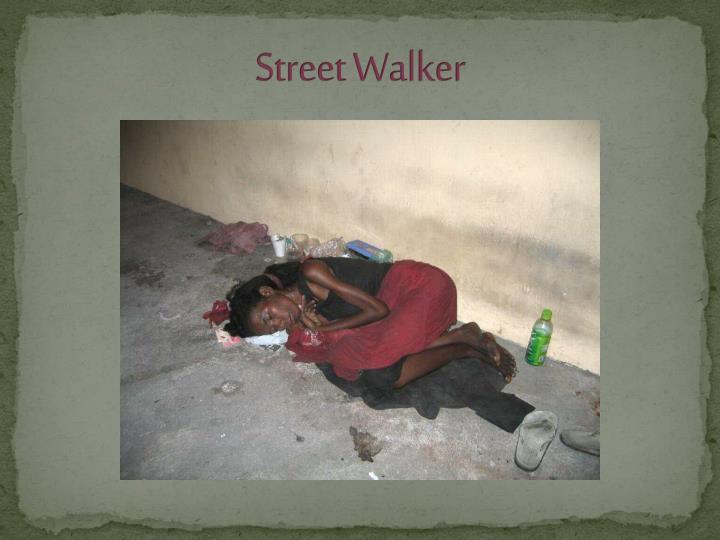 Street Walker
