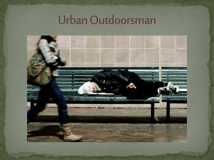 Urban Outdoorsman