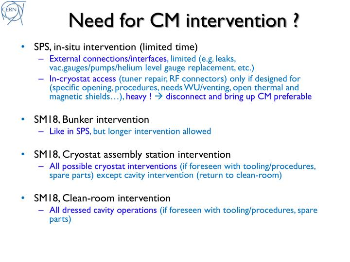 Need for CM intervention ?