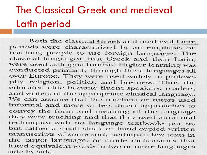 The Classical Greek and medieval Latin period