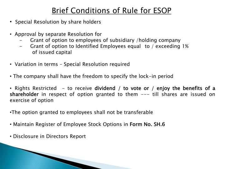Brief Conditions of Rule for ESOP