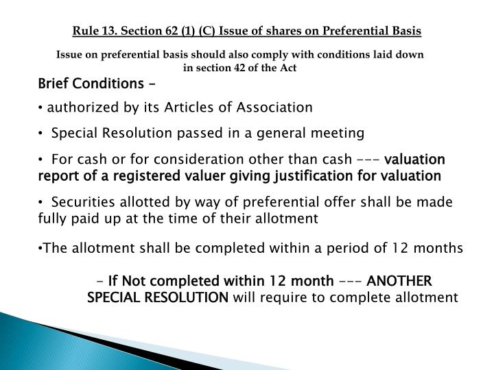 Rule 13. Section 62 (1) (C) Issue of shares on Preferential Basis