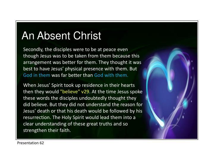 An Absent Christ