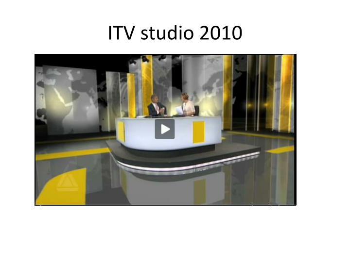 ITV studio 2010