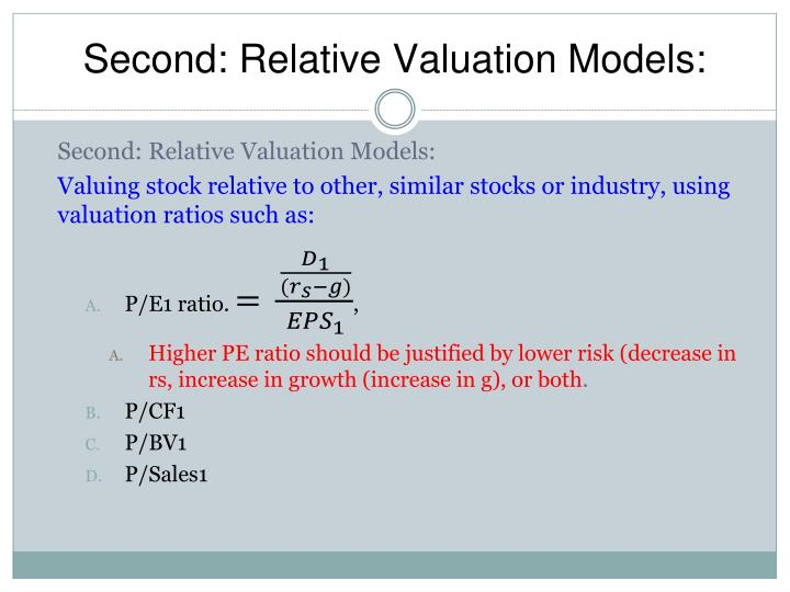 Second: Relative Valuation Models: