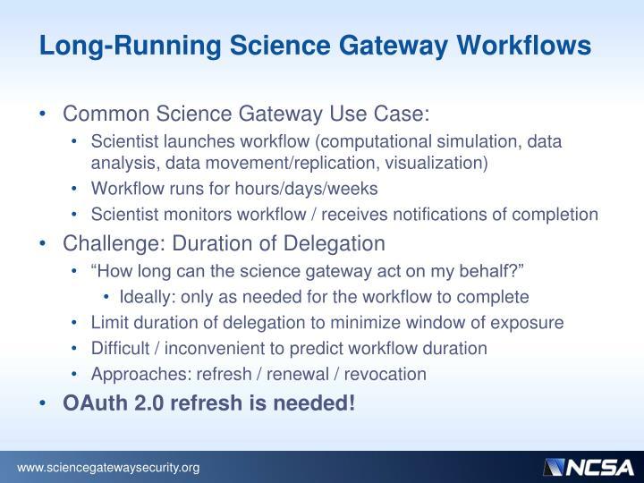 Long-Running Science Gateway Workflows