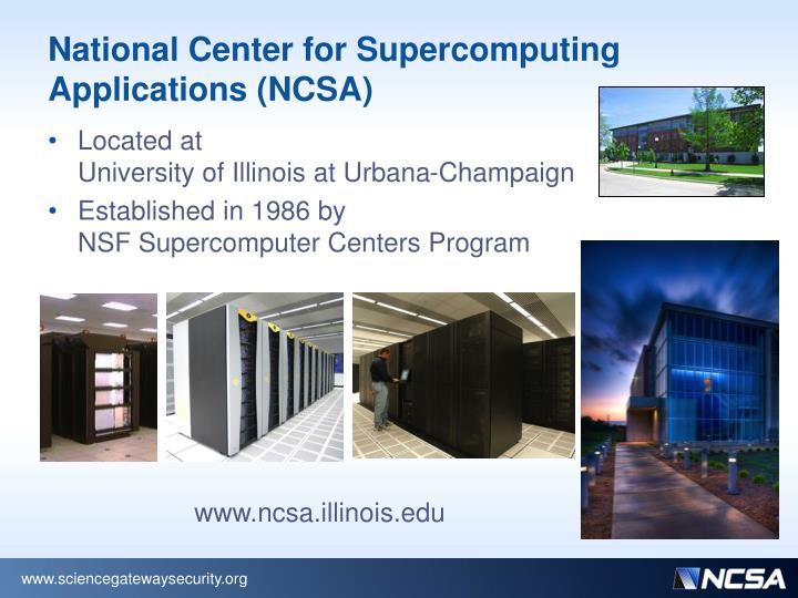 National Center for Supercomputing Applications (NCSA)