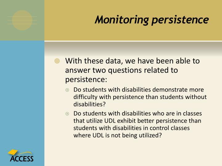 Monitoring persistence