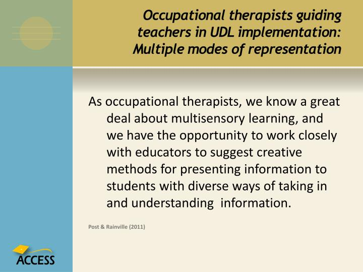 Occupational therapists guiding teachers in UDL implementation: Multiple modes of representation