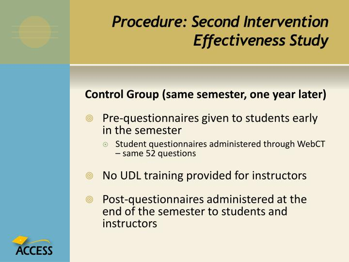 Procedure: Second Intervention Effectiveness Study