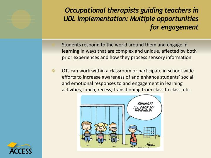 Occupational therapists guiding teachers in UDL implementation: Multiple opportunities for engagement