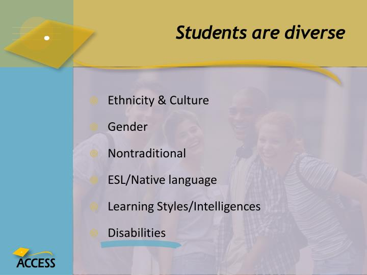 Students are diverse
