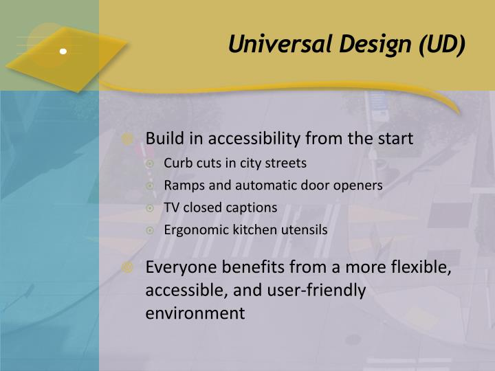 Universal Design (UD)
