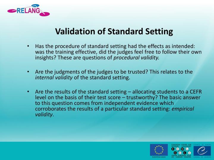 Validation of Standard Setting