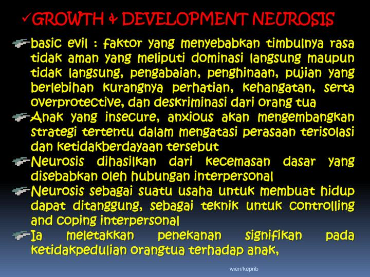 GROWTH & DEVELOPMENT NEUROSIS