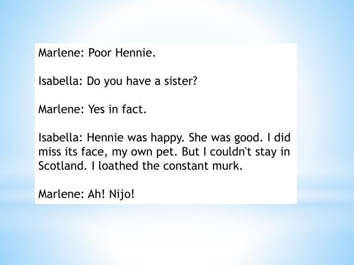 Marlene: Poor