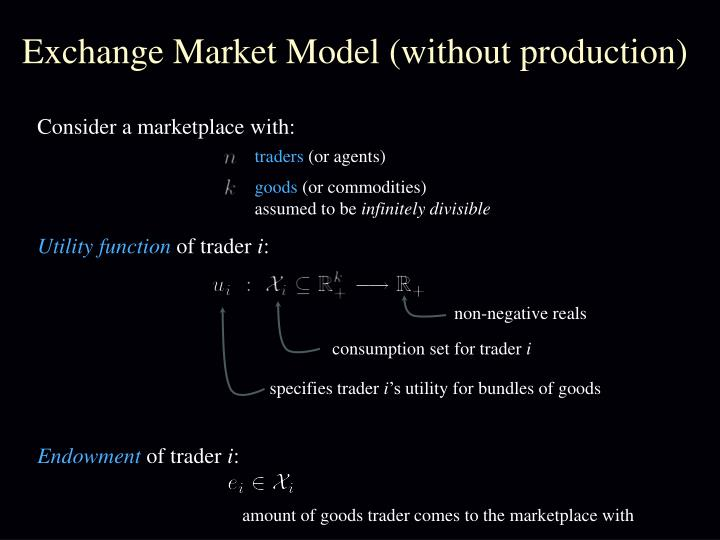 Exchange market model without production