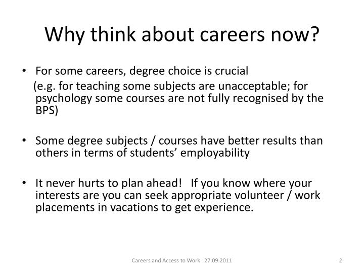 Why think about careers now?