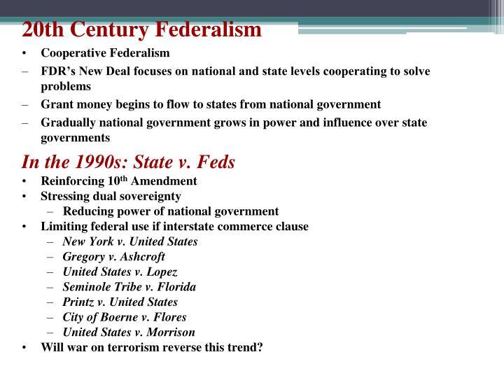 20th Century Federalism