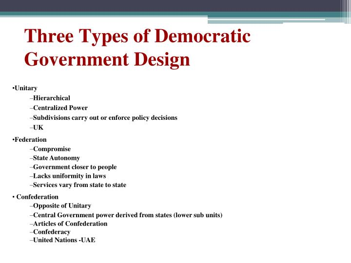 Three types of democratic government design