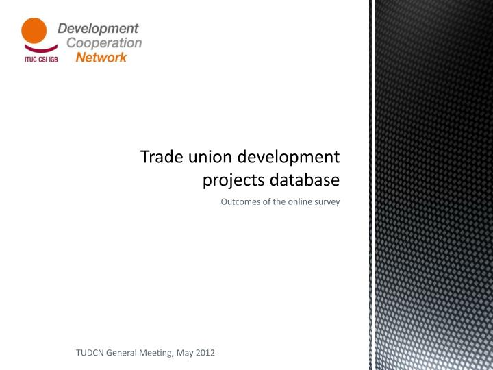 Trade union development projects database