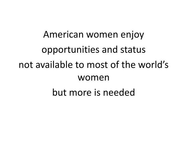 American women enjoy