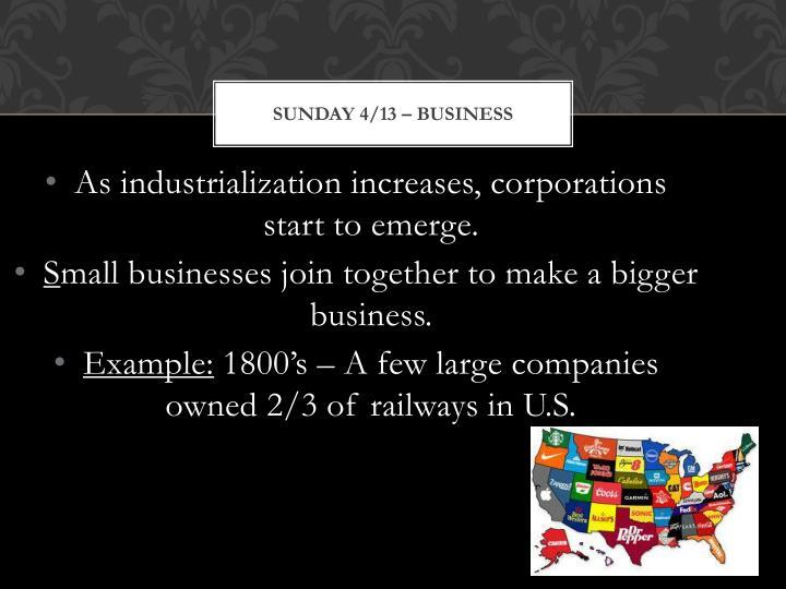 Sunday 4/13 – Business