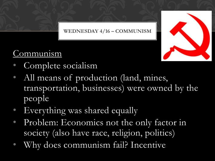 Wednesday 4/16 – Communism