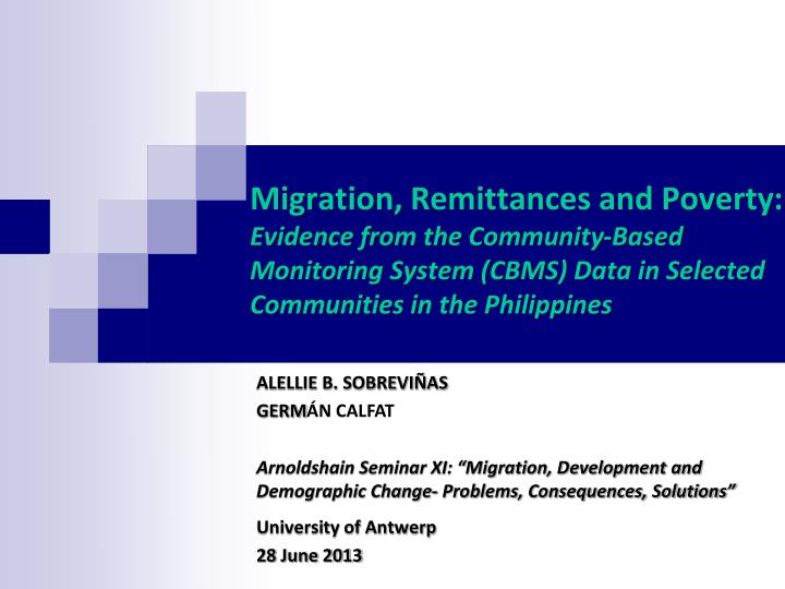 Migration, Remittances and Poverty