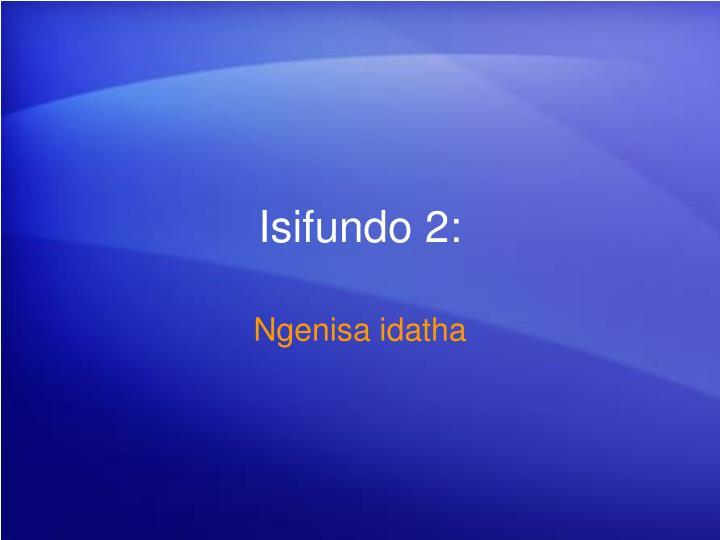 Isifundo 2: