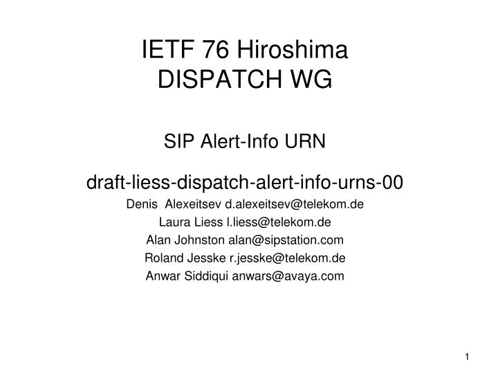 Ietf 76 hiroshima dispatch wg sip alert info urn