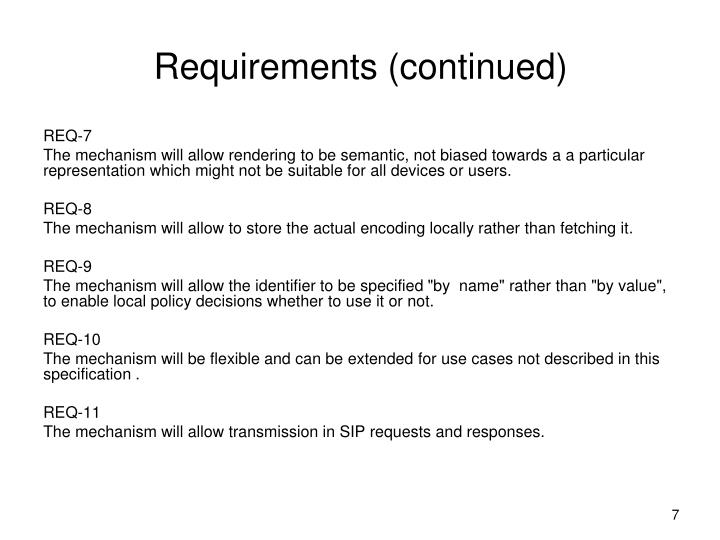 Requirements (continued)