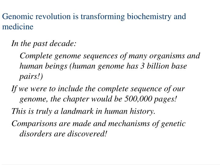Genomic revolution is transforming biochemistry and medicine