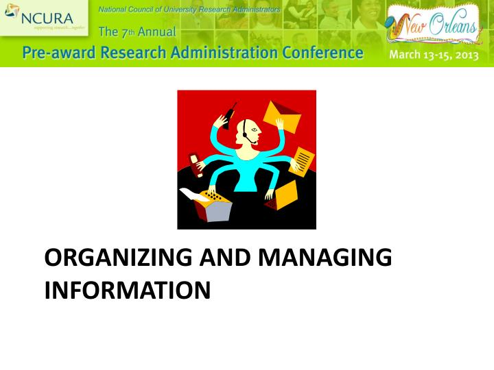 Organizing and managing information