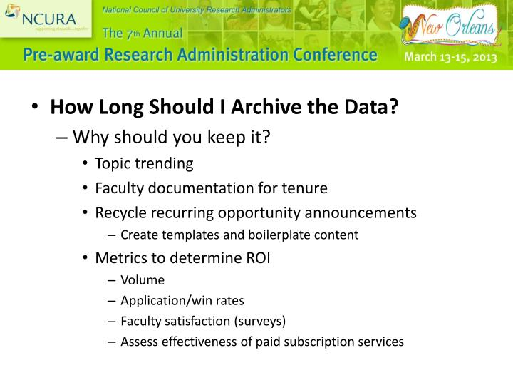 How Long Should I Archive the Data?