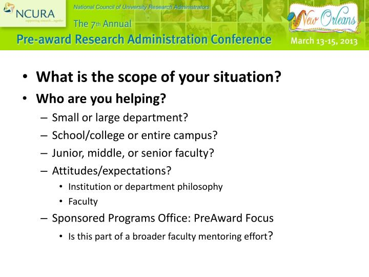 What is the scope of your situation?