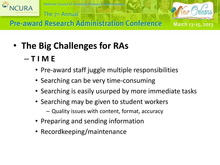 The Big Challenges for RAs